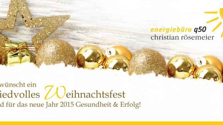 Die Zeit der Stille und der Besinnung beginnt. Lasst uns in uns gehen und die unwichtigen, kleinen Nebensächlichkeiten des Lebens vergessen.  Alles wird still, die Hektik des Jahres endet in einem besinnlichen, zauberhaften Fest.     Wir wünschen Ihnen ein friedvolles Weihnachtsfest und freuen uns weiterhin auf eine erfolgreiche Zusammenarbeit im Jahr 2015.